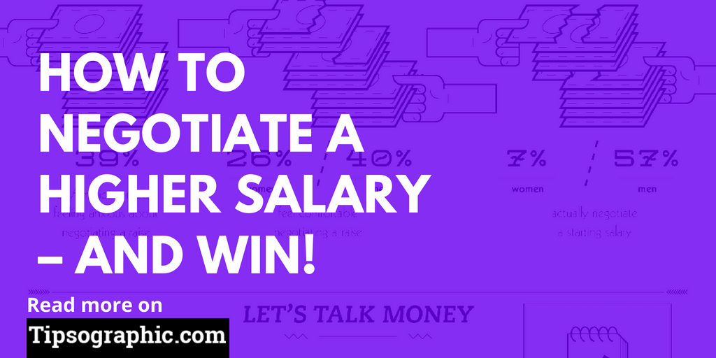 How to Negotiate a Higher Salary - and Win! | Tipsographic