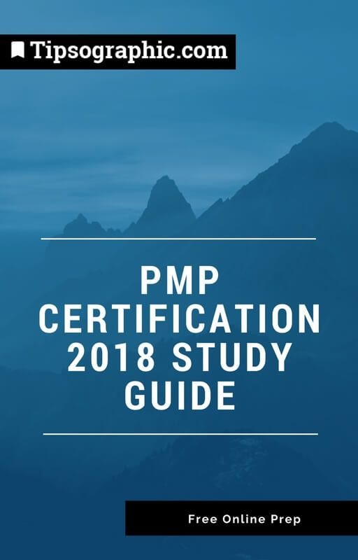 pmp certification 2018 study guide free online prep tipsographic