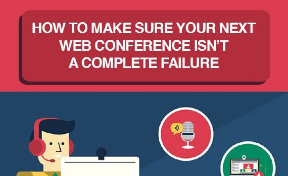 How To Make Sure Your Next Web Conference Isn T A Complete