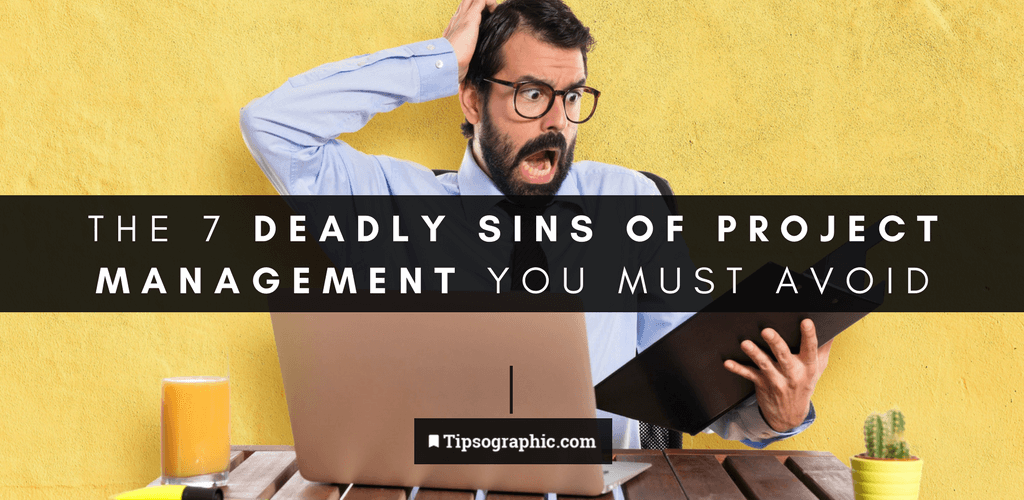 Thumbnail titled the 7 deadly sins of project management you must avoid