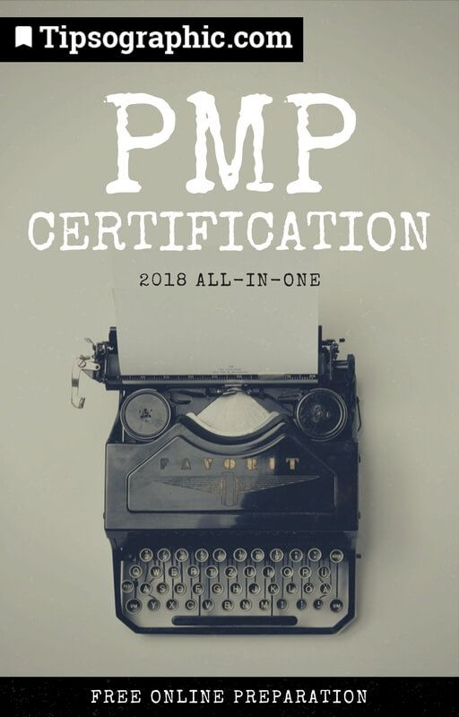 pmp certification 2018 all-in-one free online preparation tipsographic