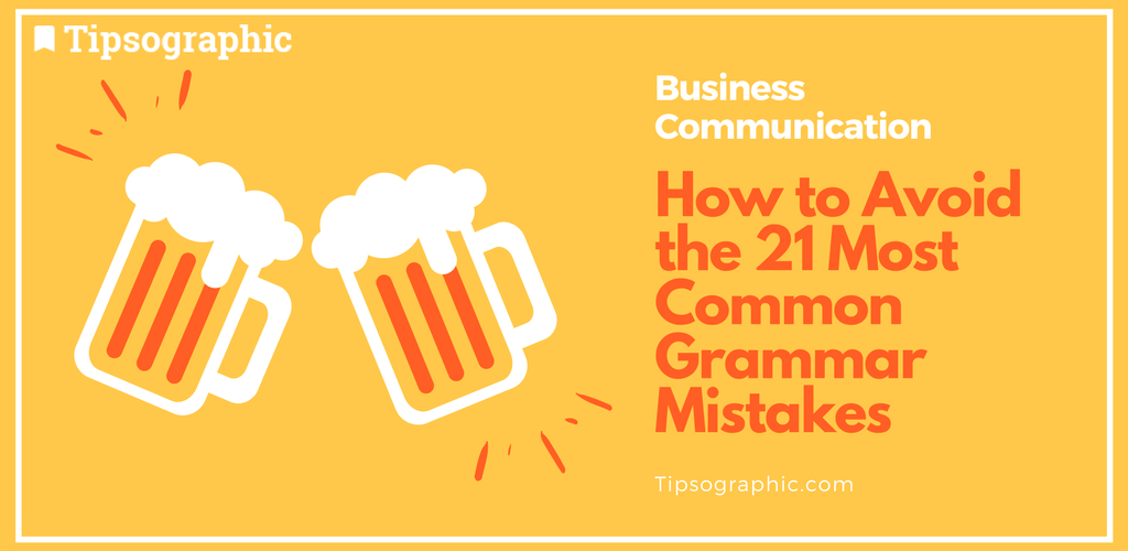 Thumbnail titled how to avoid the 21 most common grammar mistakes