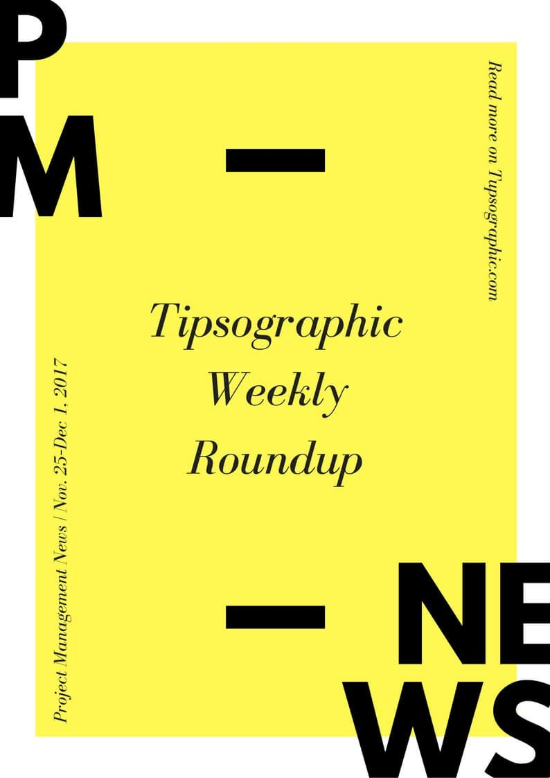 Image titled project management news tipsographic weekly roundup nov 25 dec 1 2017