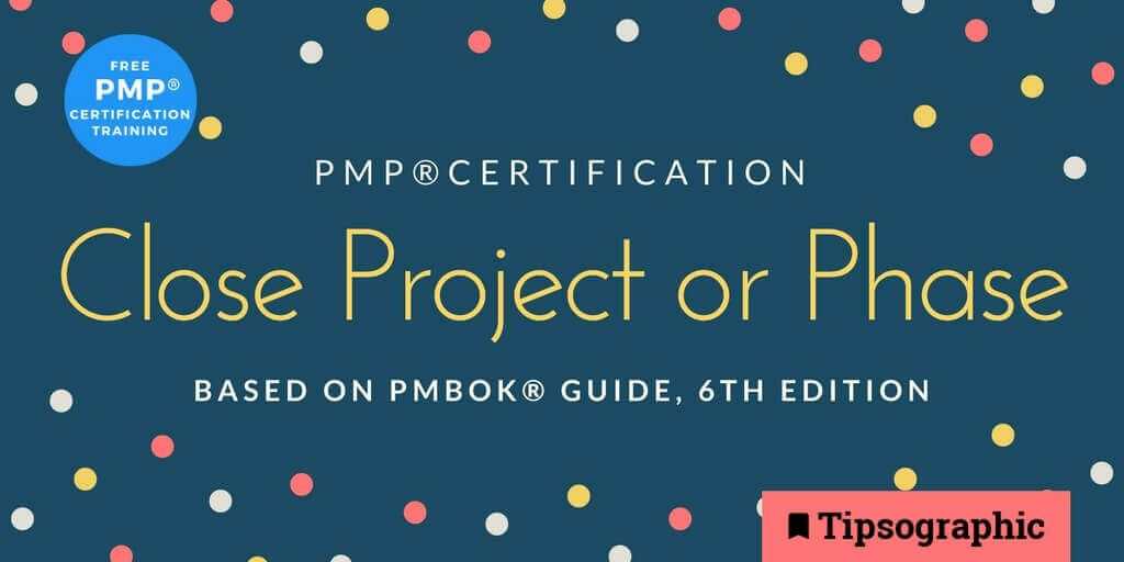 Image titled pmp certification close project or phase pmbok guide 6th edition