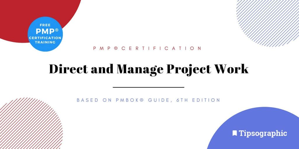 Image titled pmp certification direct and manage project work pmbok guide 6th edition