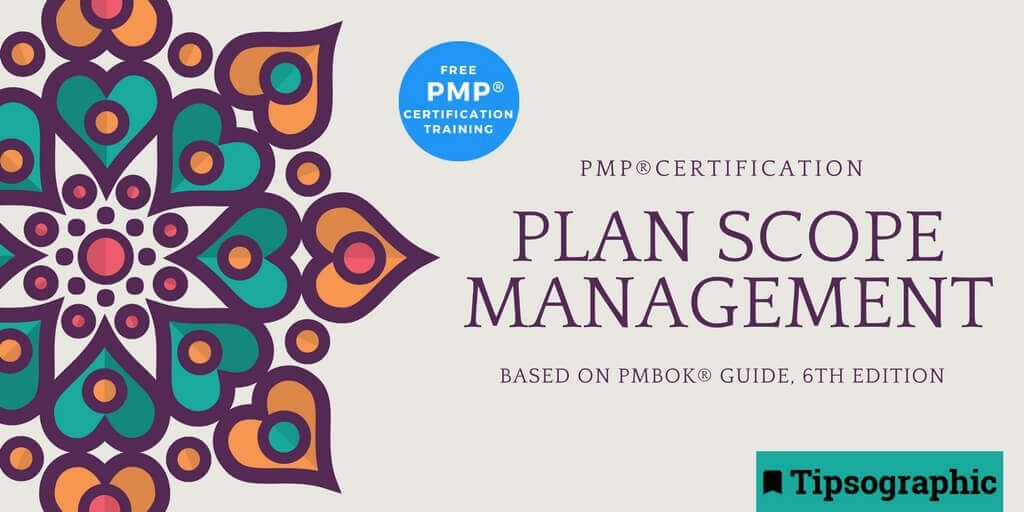 Pmp Certification Plan Scope Management Based On Pmbok Guide 6th