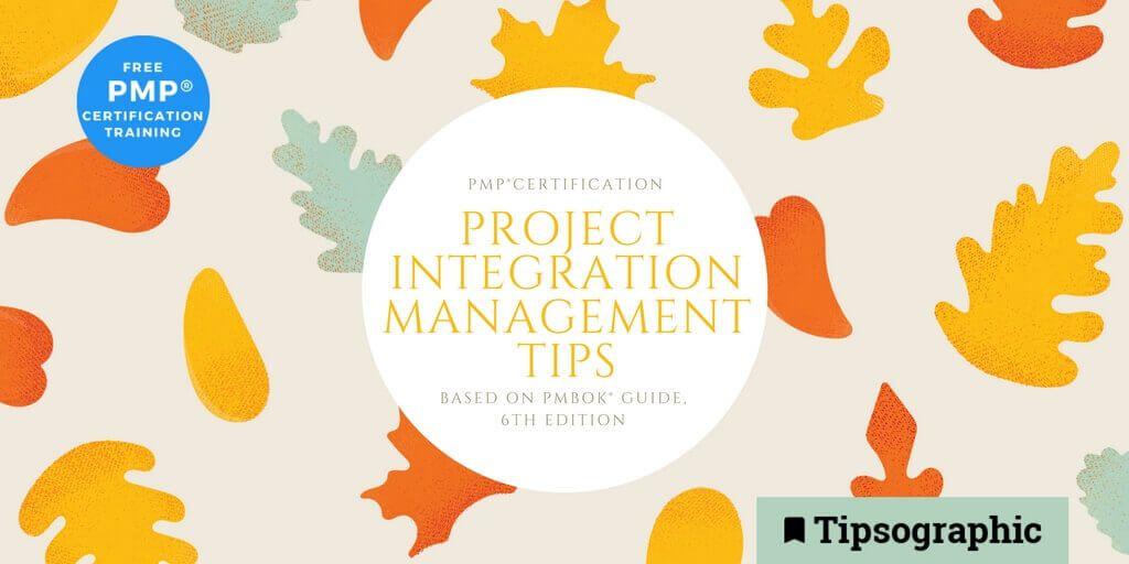 Pmp Certification Project Integration Management Tips Based On