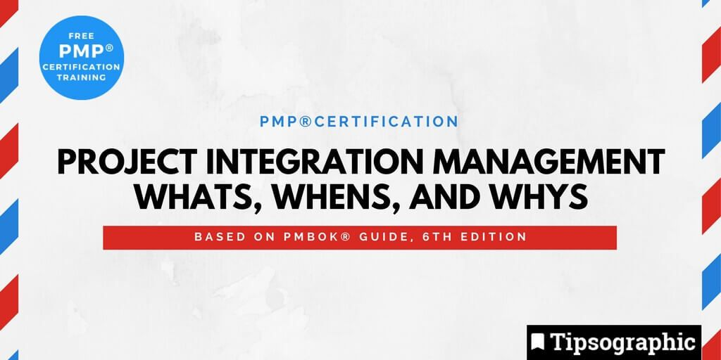 Image titled pmp certification project integration management whats, whens, and whys pmbok guide 6th edition
