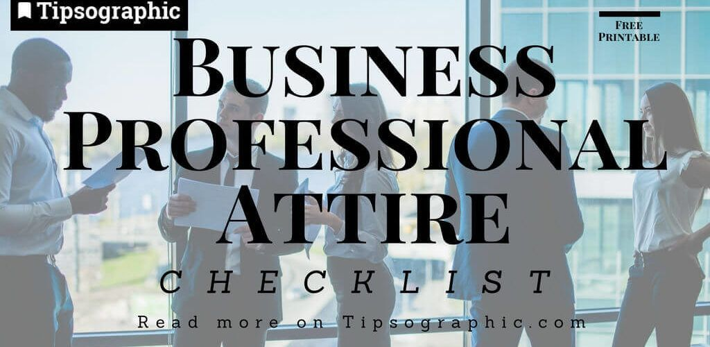 business professional attire checklist printable thumb tipsographic