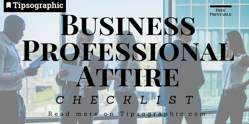 business professional attire checklist printable thumb tipsographic