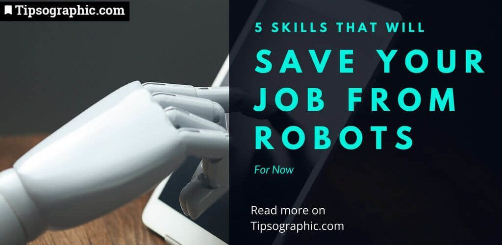 emotional intelligence 5 skills that will save your job from robots for now tipsographic thumb