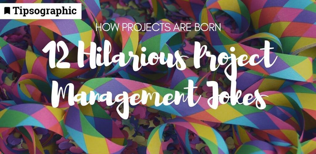 Image titled how projects are born 12 hilarious project management jokes