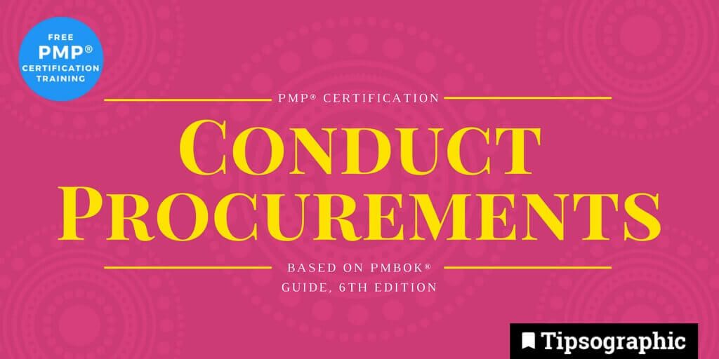 pmp 2018 conduct procurement pmbok guide 6th edition tipsographic thumb