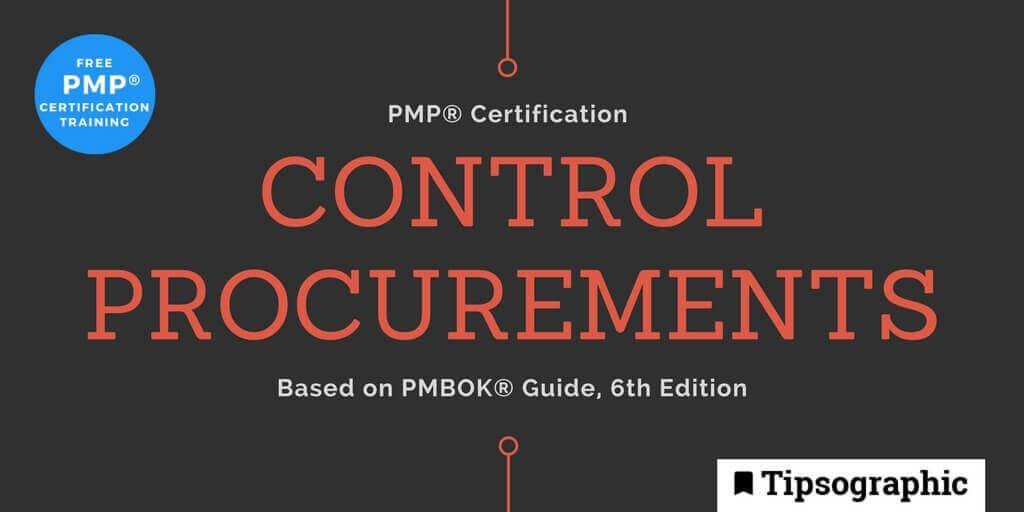 pmp 2018 control procurements pmbok guide 6th edition tipsographic