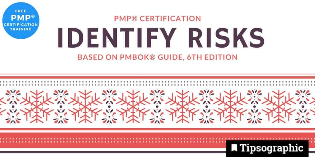 pmp 2018 identify risks pmbok guide 6th edition tipsographic main