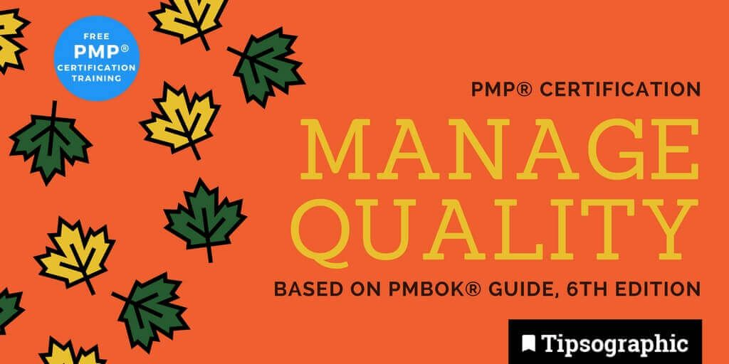 pmp 2018 manage quality pmbok guide 6th edition tipsographic main