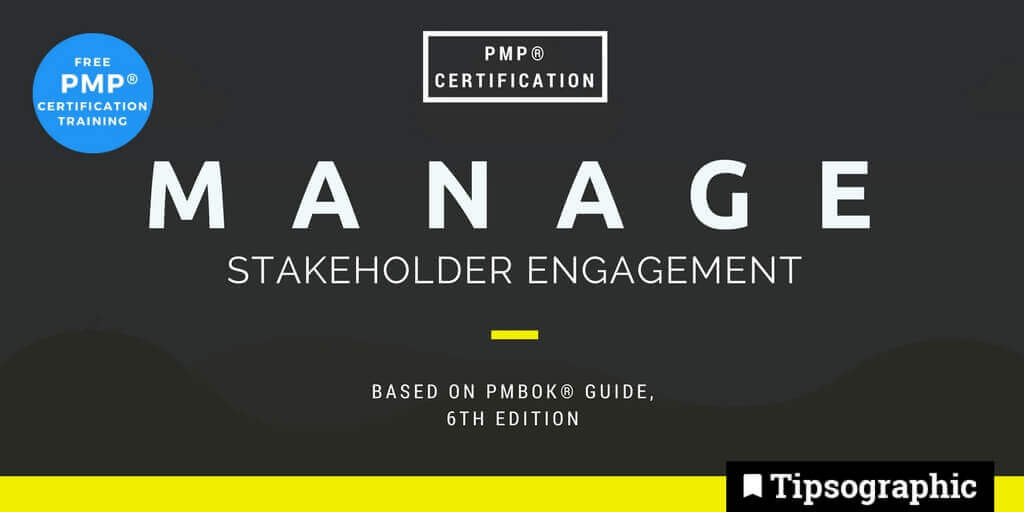 pmp 2018 manage stakeholder engagement pmbok guide 6th edition tipsographic main