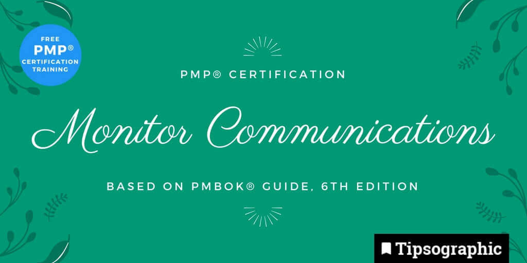 pmp 2018 monitor communications pmbok guide 6th edition tipsographic main