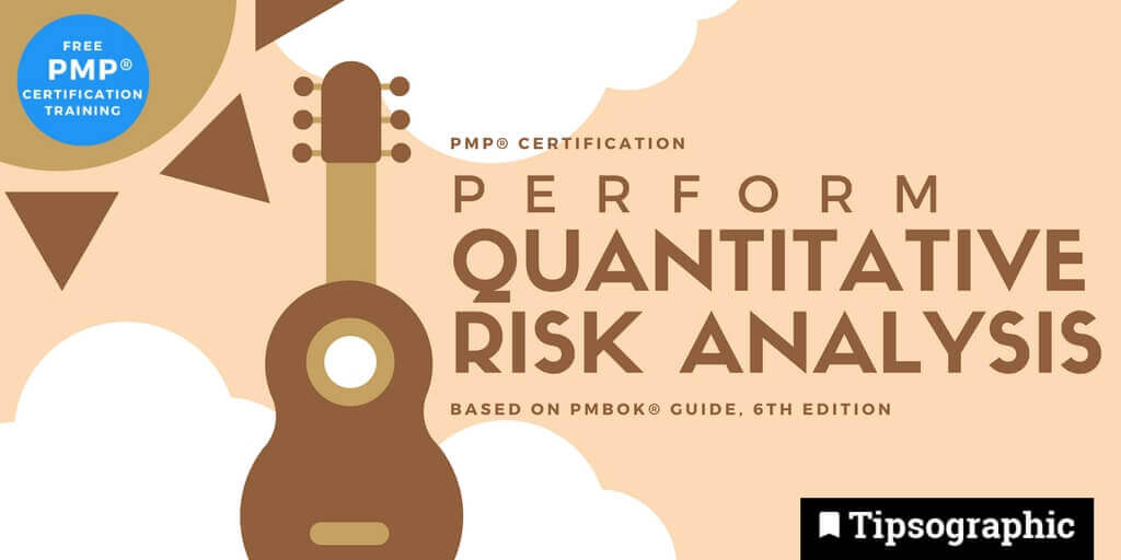 pmp 2018 perform quantitative risk analysis pmbok guide 6th edition tipsographic main