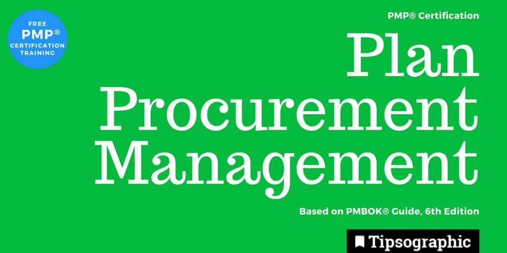 pmp 2018 plan procurement management pmbok guide 6th edition tipsographic