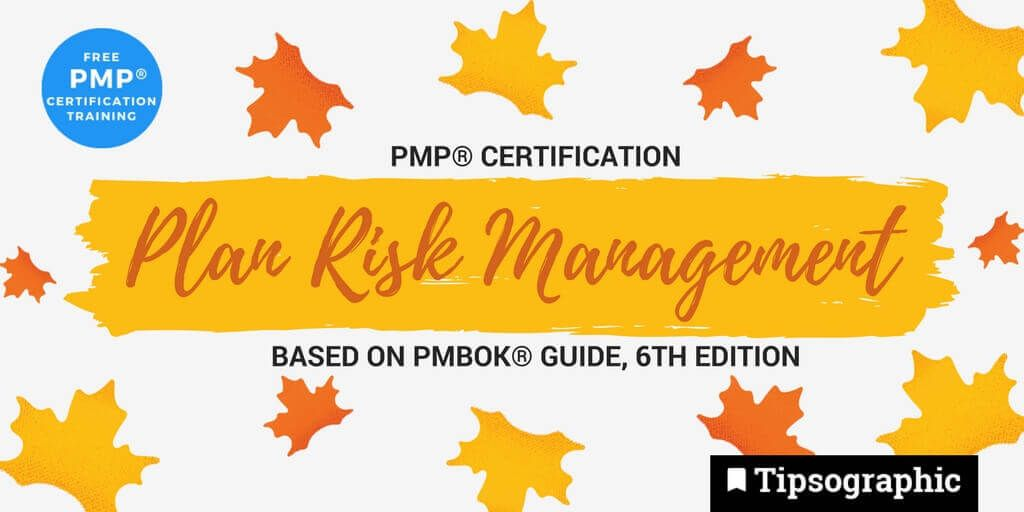 Pmp Certification Plan Risk Management Based On Pmbok Guide 6th
