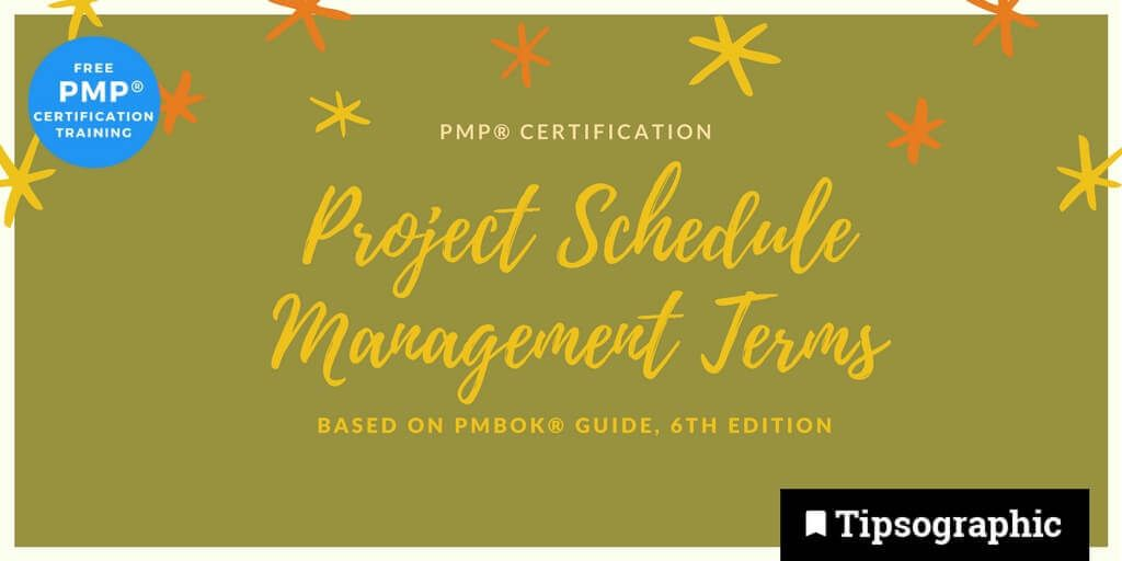 pmp 2018 pmp certification project schedule management terms pmbok guide 6th edition