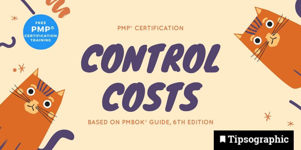 pmp 2018 pmp certification control costs pmbok guide 6th edition tipsographic main