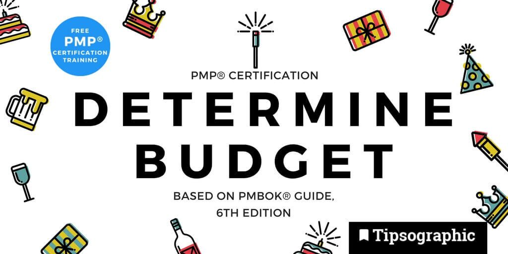 Pmp Certification Determine Budget Based On Pmbok Guide 6th