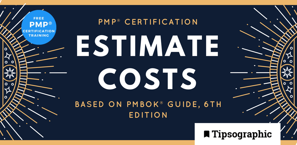 pmp 2018 pmp certification estimate costs pmbok guide 6th edition tipsographic main