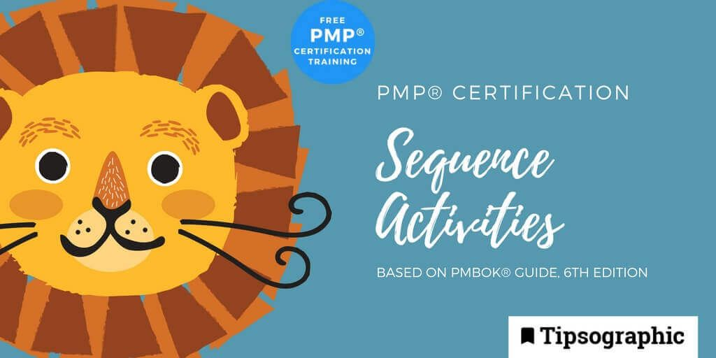 pmp 2018 pmp certification sequence activities pmbok guide 6th edition tipsographic main