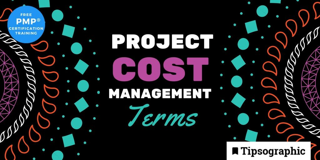 pmp 2018 project cost management terms pmbok guide 6th edition tipsographic main