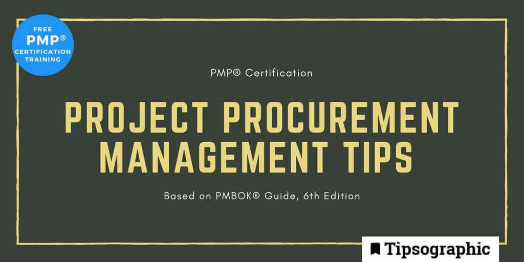 pmp 2018 project procurement management tips pmbok guide 6th edition tipsographic (1)