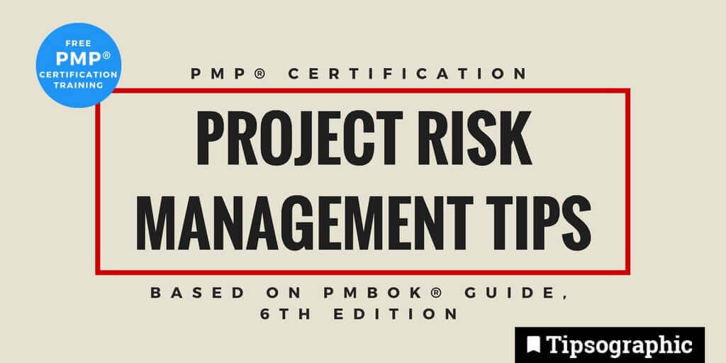 pmp 2018 project risk management tips pmbok guide 6th edition main tipsographic