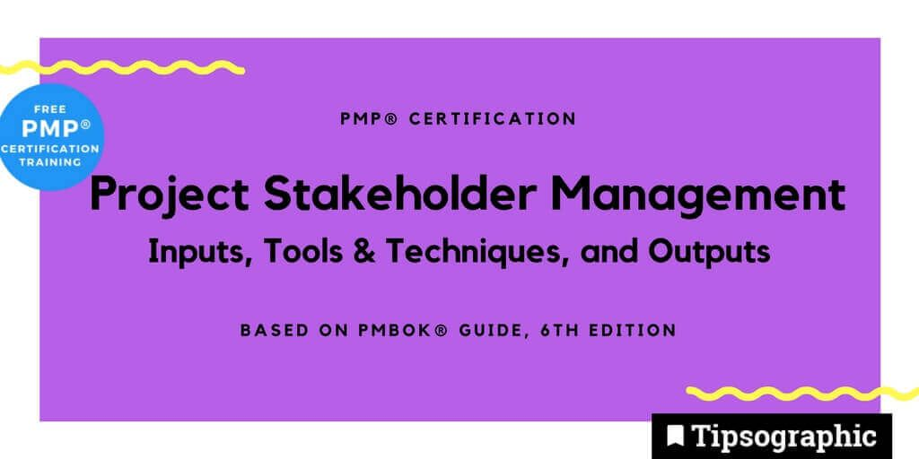 PMP Certification: Project Stakeholder Management Inputs, Tools and ...