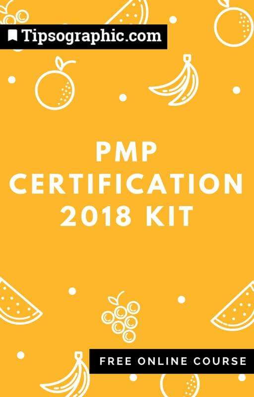 pmp certification 2018 kit free online course tipsographic