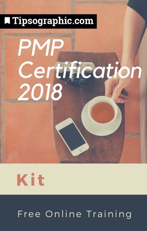 pmp certification 2018 kit free online training tipsographic