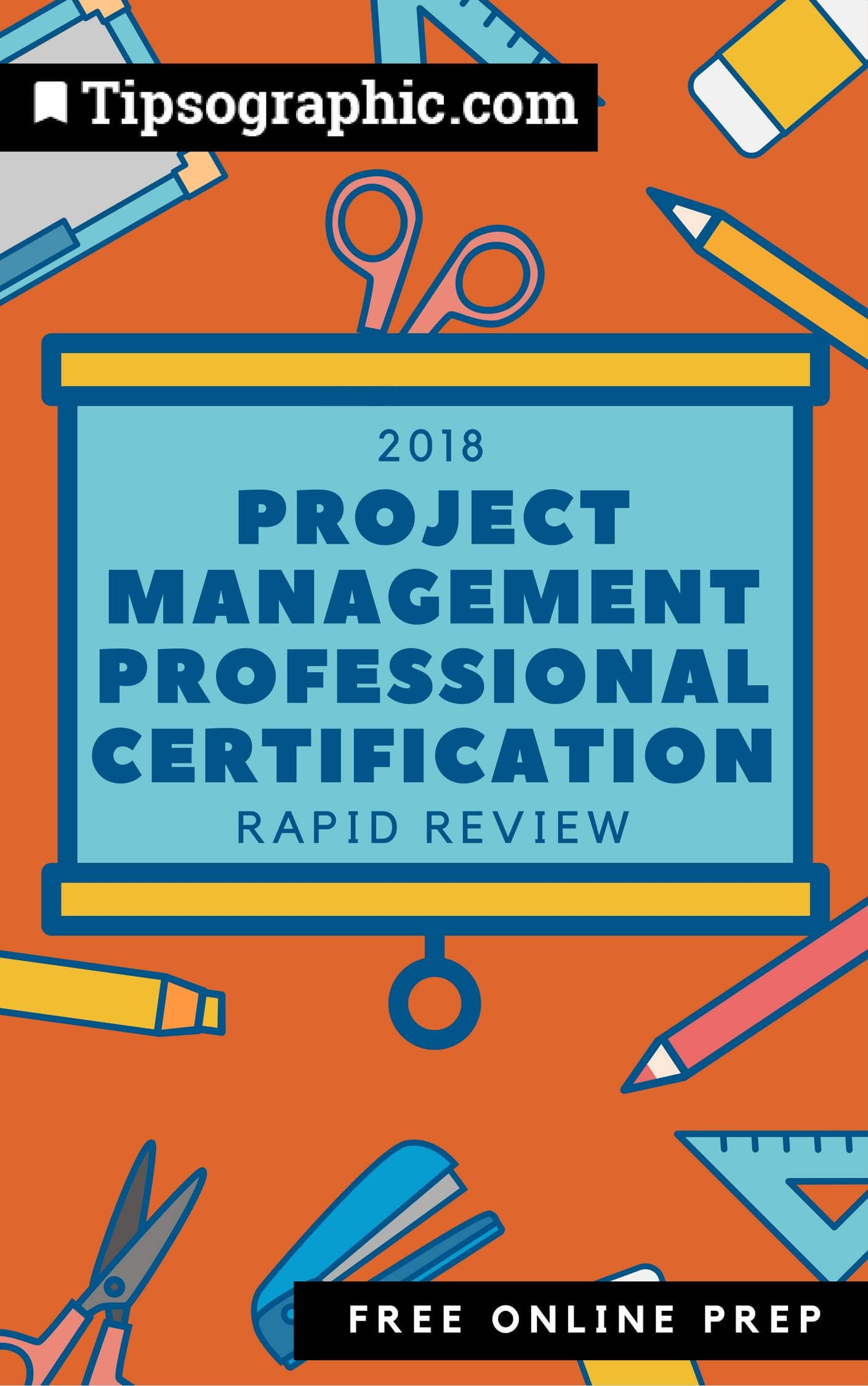 project management professional certification 2018 rapid review free online prep tipsographic
