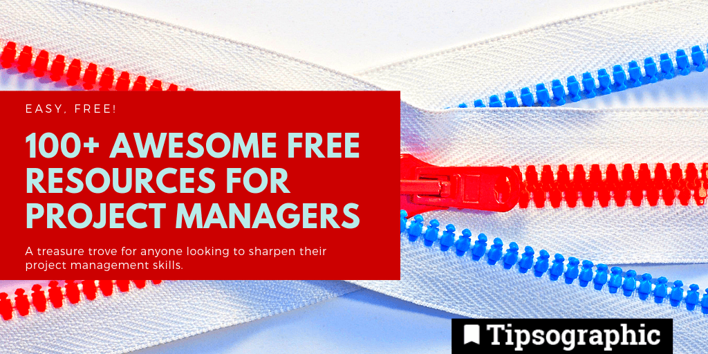 120 Resources For Project Managers Free Download Tipsographic