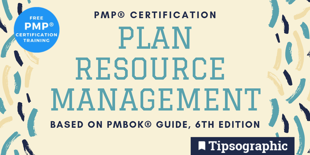 Pmp Certification Plan Resource Management Based On