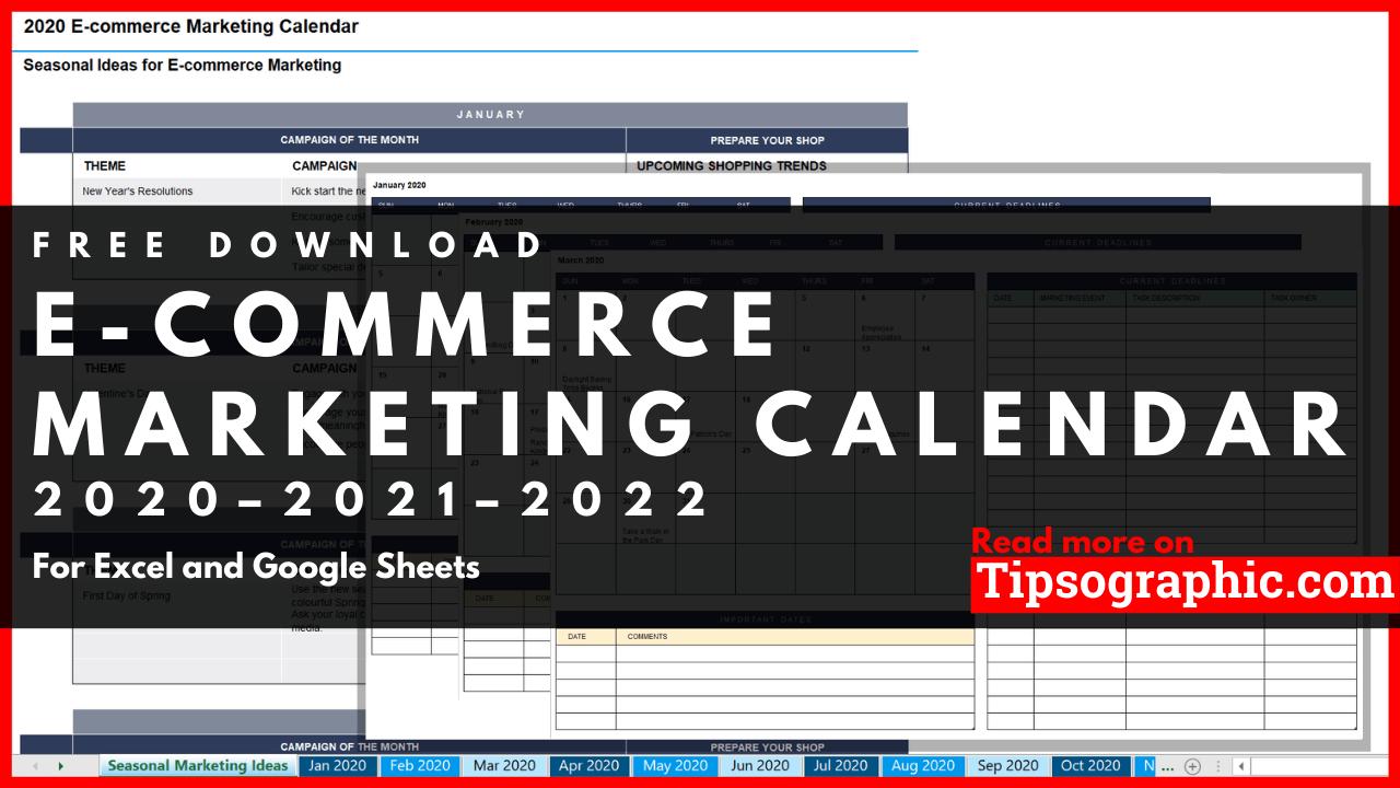 2022 Marketing Calendar.E Commerce Marketing Calendar Templates For Excel Free Download 2020 2021 2022 Tipsographic